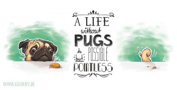 Pugs Life Druck A4